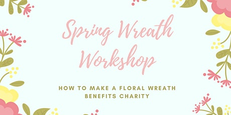 Virtual Spring Wreath Making Workshop tickets
