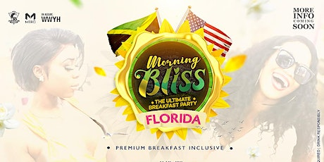 "Morning Bliss  ""The Ultimate Breakfast Party"" - Florida tickets"