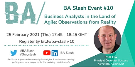 BA/ #10: Business Analysts in the Land of Agile - Observations from Reality tickets