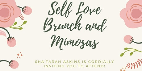 Self Love Brunch and Mimosas tickets