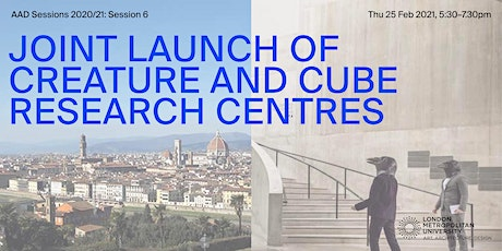 Joint-Launch of CREATURE and CUBE Research Centres tickets