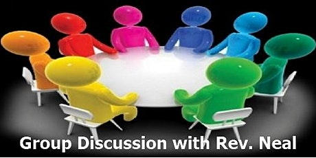 Discussion Group with Rev. Neal tickets
