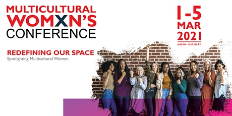 Womxn's Conference 2021: Spotlighting Multicultural Womxn tickets