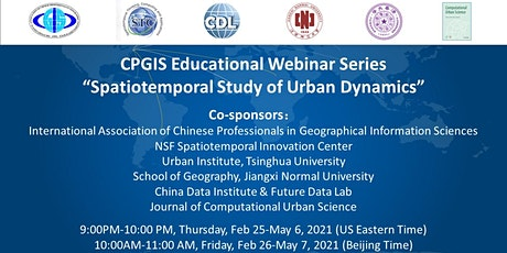 "CPGIS Educational Webinars on ""Spatiotemporal Study of Urban Dynamics"" tickets"