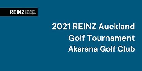 REINZ 2021 Auckland Golf Tournament tickets