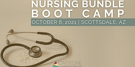 2021 Nursing Bundle Boot Camp - Scottsdale, AZ tickets