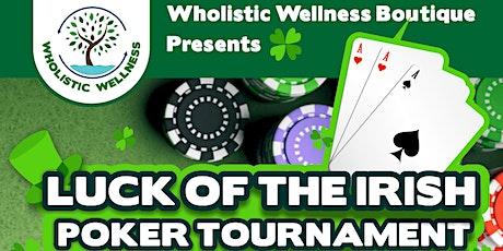 LUCK of the IRISH Poker Tournament tickets