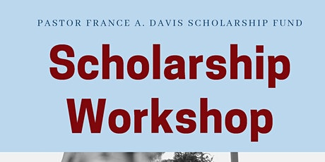 Pastor France A. Davis College Scholarship Workshop tickets
