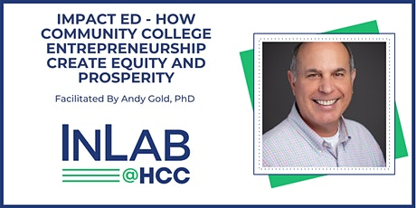 IMPACT ED  How Community College Entrepreneurship Create Equity/Prosperity tickets