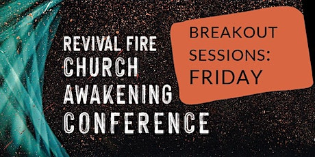 Church Awakening Conference 2021 Breakout Registration - SESSION TWO tickets