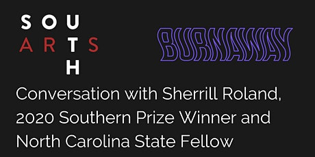 Sherrill Roland, 2020 Southern Prize winner & North Carolina State Fellow tickets