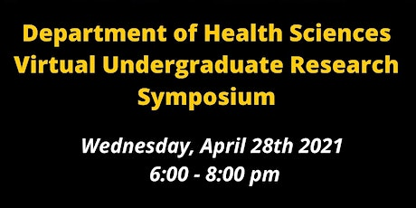 Department of Health Sciences Undergraduate Research Symposium tickets