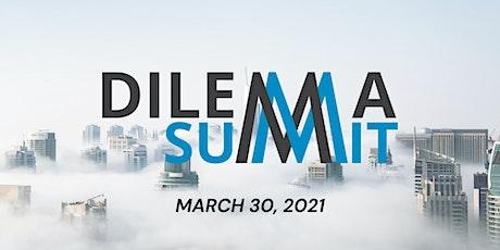 Dilemma Summit tickets