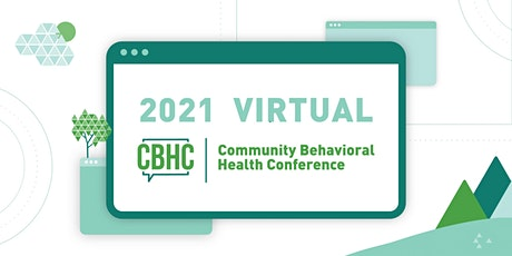 Community Behavioral Health Conference 2021 tickets