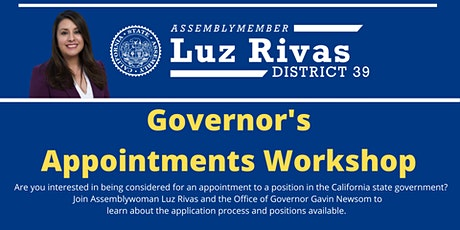Governor's Appointment Workshop by Asm. Luz Rivas tickets