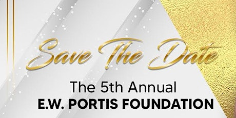 5th Annual E. W. Portis Foundation Scholarship Event tickets