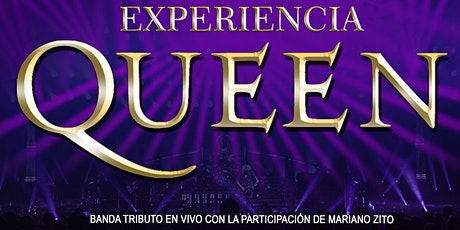 EXPERIENCIA QUEEN en Quilmes entradas