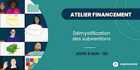 Atelier financement : Démystification des subventions tickets