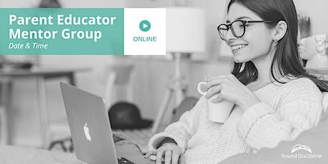 Online Mentor Group for Parent Educators (April 10 2021) tickets