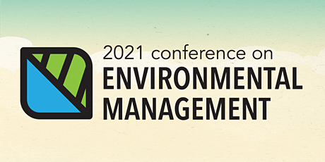 2021 Conference on Environmental Management - virtual edition tickets