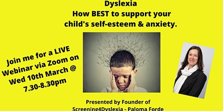 Dyslexia - How BEST to support your child's self-esteem and anxiety tickets