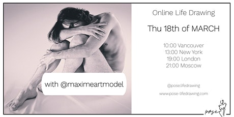 Life Drawing Event with @maximeartmodel tickets