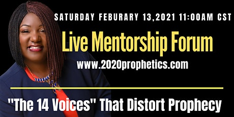 """Live Mentorship Forum: """"The 14 Voices"""" That Distorts Prophecy tickets"""