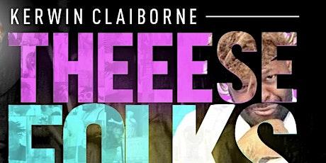 Kerwin Claiborne's These W#!+£ Folks Crazy Comedy Tour/ Davenport Iowa tickets