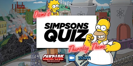Daimo's Thursday Theme: The Simpsons Quiz Live on Zoom tickets