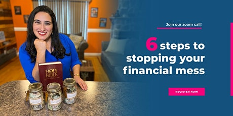 6 Steps to Stopping your Financial Mess/Biblical Finances NYC tickets