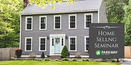 Parkway Real Estate's 2021 Home Selling Seminar (Massachusetts Real Estate) tickets