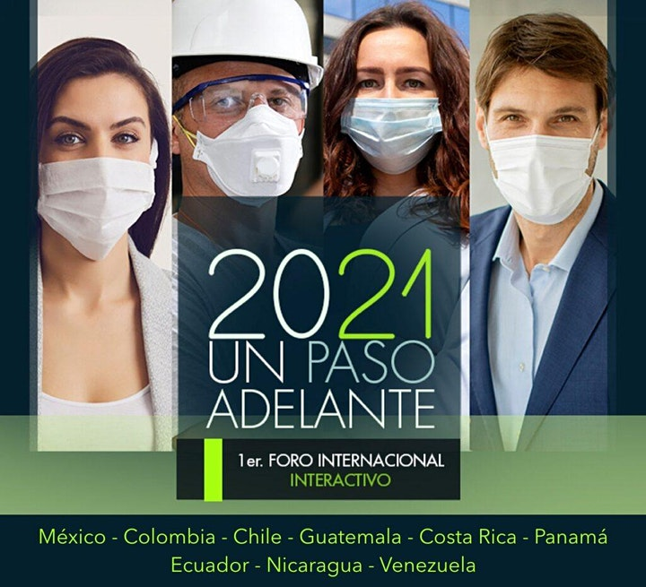 """Imagen de Acceso GENERAL  GRATUITO al 1er Foro  Internacional """"2021 Un Paso Adelante"""""""