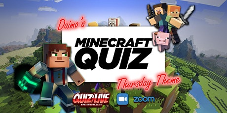Daimo's Thursday Theme: Minecraft Quiz Live on Zoom tickets