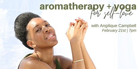 Aromatherapy + Yoga for Self-Love tickets
