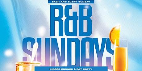 R & B Sundays Brunch & Dinner Party Experience | Unlimited Mimosa! tickets