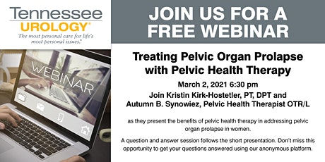 The Benefits of Pelvic Health Therapy for Pelvic Organ Prolapse tickets