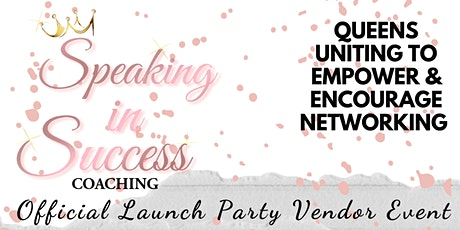 Speaking In Success Coaching Launch Party Vendor Event tickets