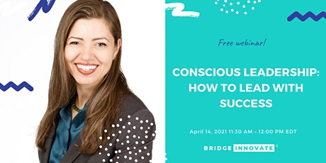 Conscious Leadership: How to Lead with Success tickets