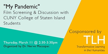 My Pandemic: Film & Discussion with CUNY College of Staten Island Students tickets