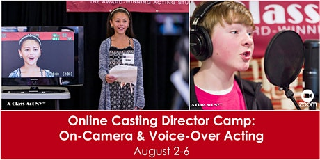 Online Casting Director Camp: On-Camera & Voice-Over Acting tickets