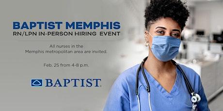 NEW DATE: Baptist Memphis RN/LPN Hiring Event tickets