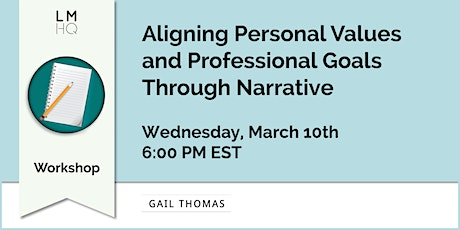 Aligning Personal Values and Professional Goals Through Narrative tickets