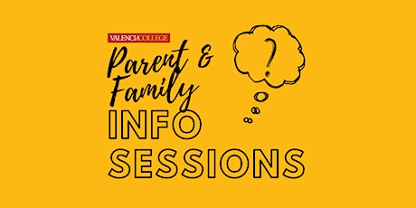 Parent & Family Information Session tickets