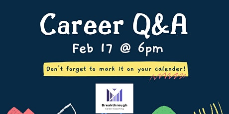 Complementary Career Q&A (Ask anything career related for advice) biglietti