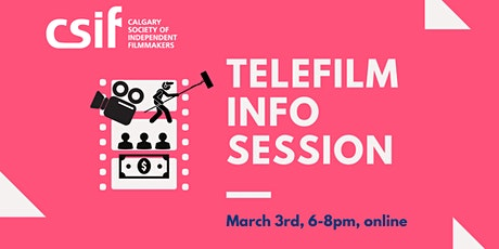 CSIF Telefilm Talent-To-Watch  Info Session tickets