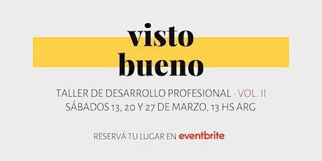 Visto Bueno | Taller de Desarrollo Profesional entradas