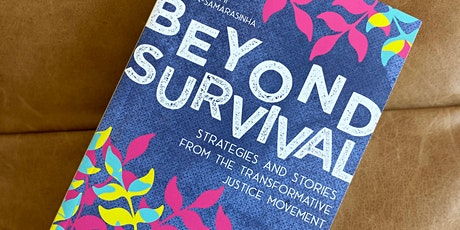 Transformative Justice in the Apocalypse:  Beyond Survival One Year Later tickets