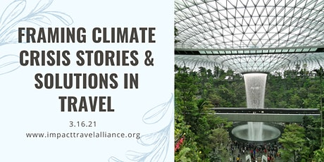 Framing Climate Crisis Stories & Solutions in Travel tickets
