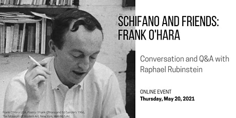 CONVERSATION + Q&A, Schifano and Friends: Frank O'Hara tickets