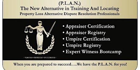 P.L.A.N. Appraiser & Umpire Certification Course tickets